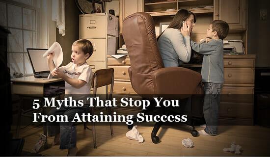 5 success myths
